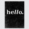 hallo poster zwart wit tekst